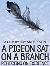 Best a pigeon sat on a branch movie Reviews