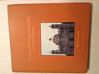 La Imagen del Templo de Jerusalen en la Nueva Espana