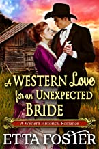 A Western Love for an Unexpected Bride: A Historical Western Romance Novel