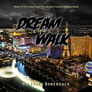 Dream Walk: A Lacey Fitzpatrick and Sam Firecloud Mystery, Book 4