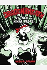 Dragonbreath #2: Attack of the Ninja Frogs Kindle Edition