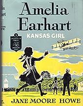 Amelia Earhart: Kansas Girl (Childhood of Famous Americans Series)