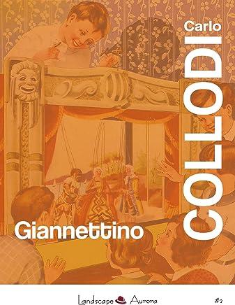 Giannettino: Nuova edizione definitiva (Aurora Vol. 2)