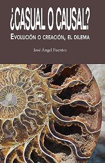 ¿Casual o causal?: Evolución o creación, el dilema