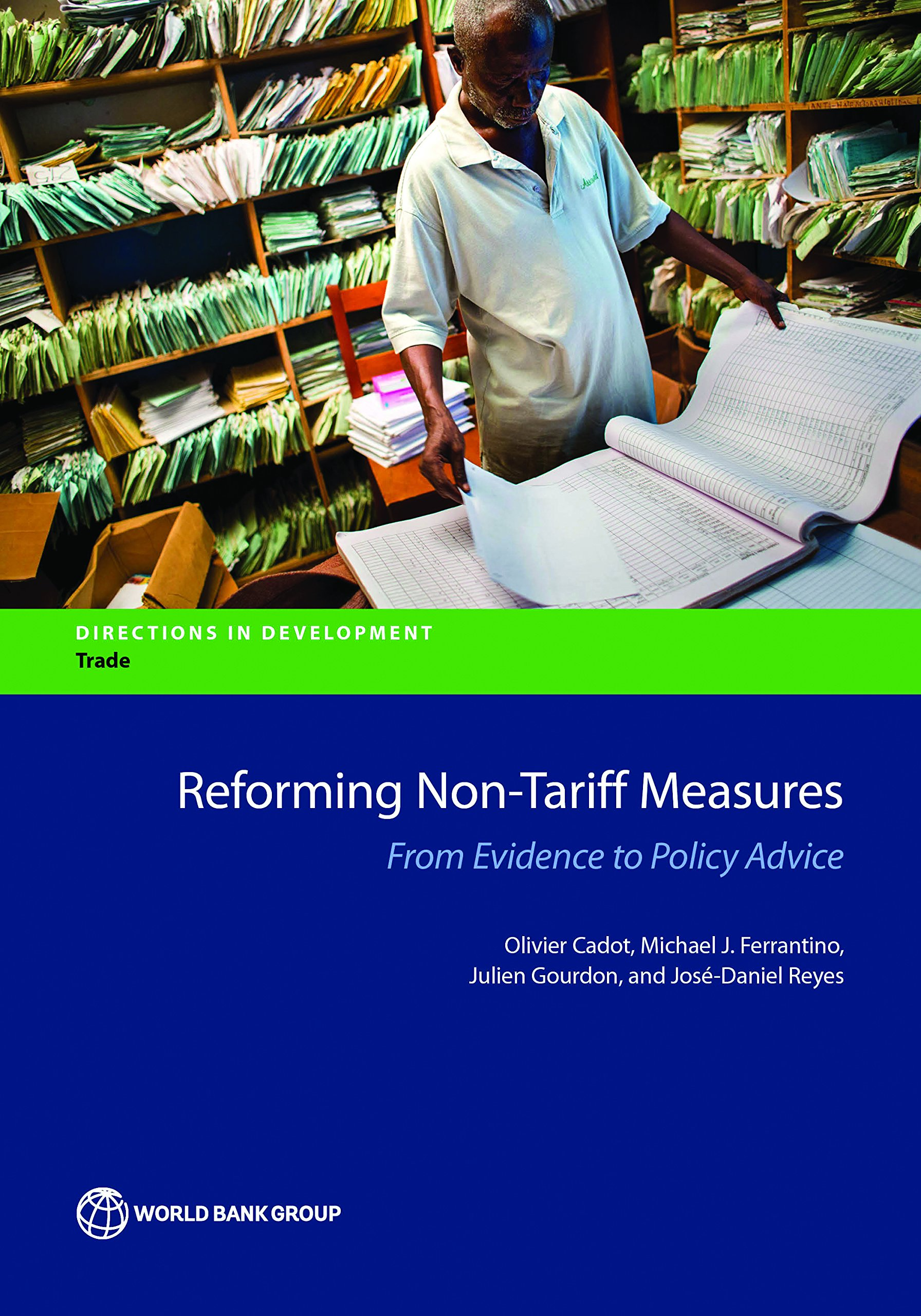 Reforming Non-Tariff Measures: From Evidence to Policy Advice (Directions in Development)