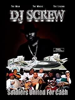 DJ Screw: Soldiers United for Cash