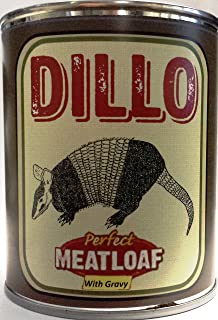 Dillo - The Perfect Meatloaf with Gravy Gag Can
