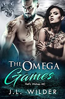 The Omega Games (Hell's Wolves MC Book 1)