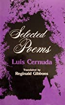 Selected Poems of Luis Cernuda (English and Spanish Edition)