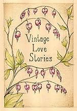 Vintage Love Stories (English Edition)