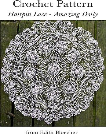 Crochet Pattern, Hairpin Lace - Amazing Doily (English Edition)