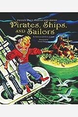 Pirates, Ships, and Sailors Kindle Edition
