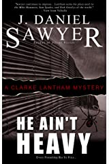 He Ain't Heavy (The Clarke Lantham Mysteries Book 5) Kindle Edition