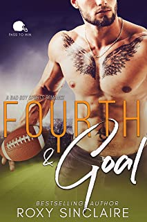 Fourth and Goal: A Bad Boy Sports Romance (Pass To Win Book 4)
