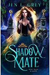 Shadow Mate (Wolf Moon Academy Book 1) (English Edition) Format Kindle
