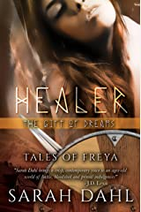 Healer: The Gift of Dreams (A Tales of Freya Short Story Book 5) Kindle Edition