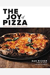 The Joy of Pizza: Everything You Need to Know Kindle Edition