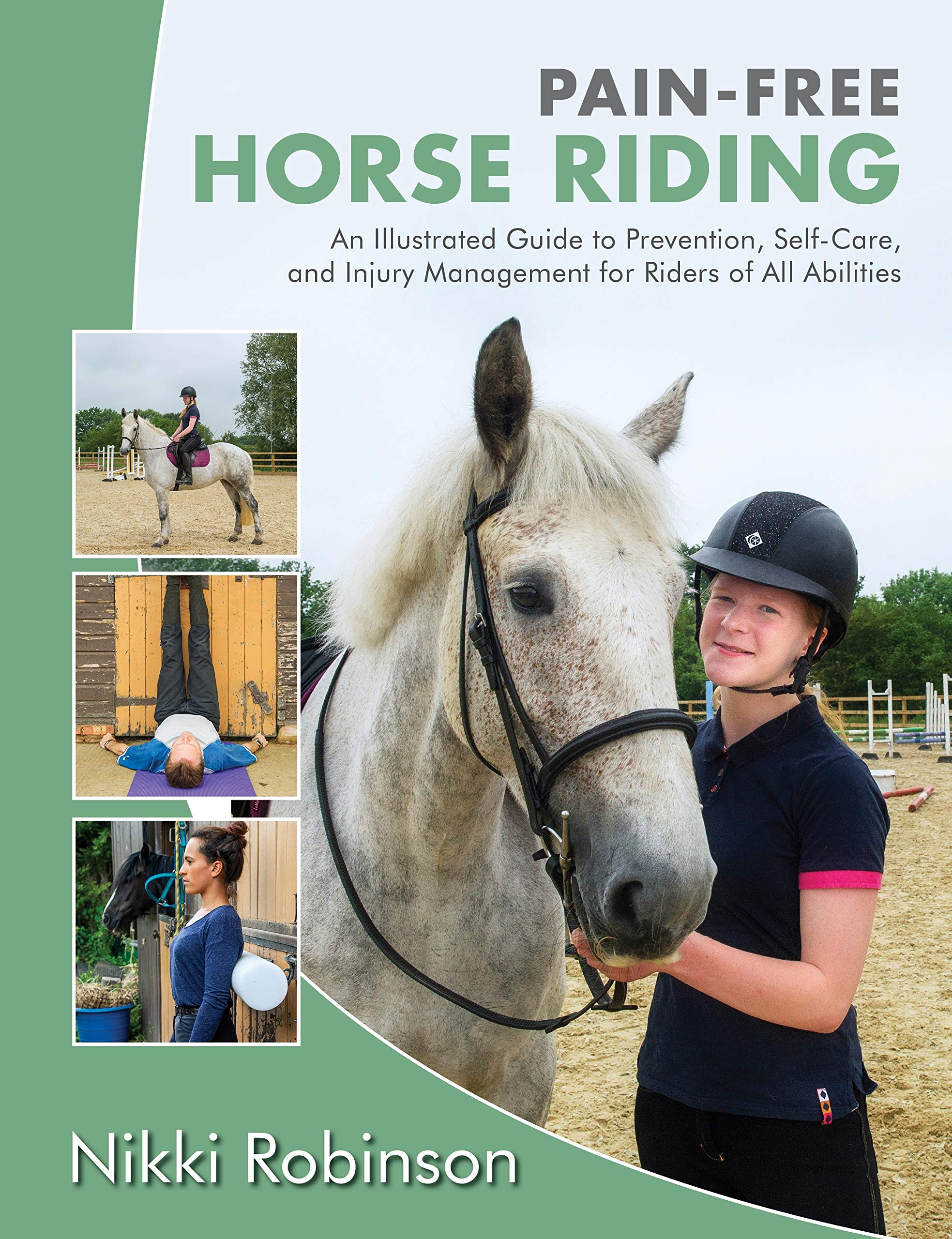Download Pain Free Horse Riding: An Illustrated Guide to Prevention, Self Care, and Injury Management for Riders of All Abilities