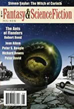The Magazine of Fantasy & Science Fiction July/August 2011 (The Magazine of Fantasy & Science Fiction Book 120)