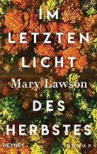 Im letzten Licht des Herbstes: Booker Prize Longlist 2021: Roman