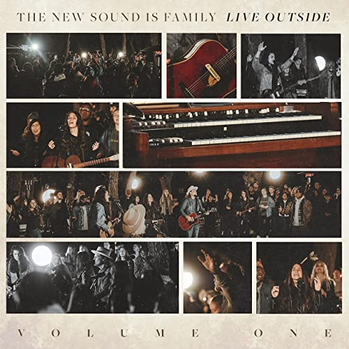 The New Sound Is Family - Live Outside, Vol. 1 (2021)
