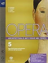 Scaricare Libri Opera. Openbook-Come leggere l'opera d'arte-Extrakit. Per le Scuole superiori. Con e-book. Con espansione online: 5 PDF