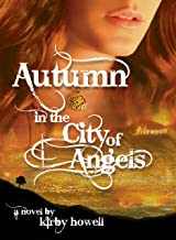 Autumn in the City of Angels (The Autumn Series Book 1) (English Edition)
