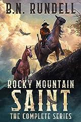 Rocky Mountain Saint: The Complete Christian Mountain Man Series Kindle Edition