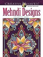 Creative Haven Mehndi Designs Collection Coloring Book (Creative Haven Coloring Books)