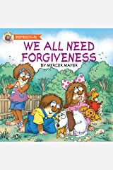 We All Need Forgiveness (Little Critter) Kindle Edition