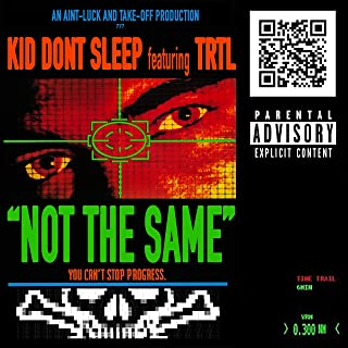 Not the Same (feat. Trtl) [Explicit]