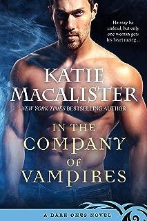 In the Company of Vampires (Dark Ones Novels Book 8)