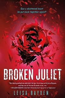 Broken Juliet (The Starcrossed Series Book 2)
