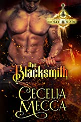 The Blacksmith: A Medieval Romance (Order of the Broken Blade Book 1) Kindle Edition