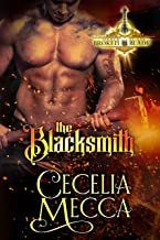 The Blacksmith: A Forbidden Love Medieval Romance (Order of the Broken Blade Book 1)