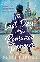 The Last Days of the Romanov Dancers