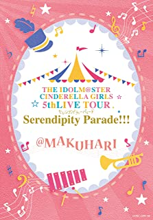 THE IDOLM@STER CINDERELLA GIRLS 5thLIVE TOUR Serendipity Parade!!!@MAKUHARI [Blu-ray]