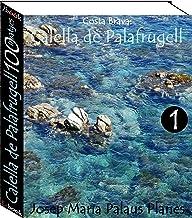 Costa Brava: Calella de Palafrugell (100 imatges) -1- (Catalan Edition)