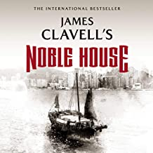 Noble House: The Epic Novel of Modern Hong Kong: The Asian Saga, Book 5