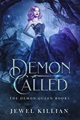 Demon Called (The Demon Queen Book 1) Kindle Edition