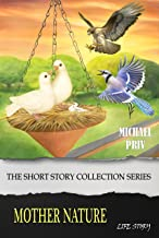Mother Nature: The Short Story Collection Series