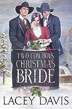 Two Cowboys' Christmas Bride (Blessing, Texas Book 2)
