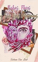 Búhos, Flores y Sus Ojos Marrones (Spanish Edition)