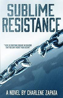 Sublime Resistance (Sublime Series Book 2)