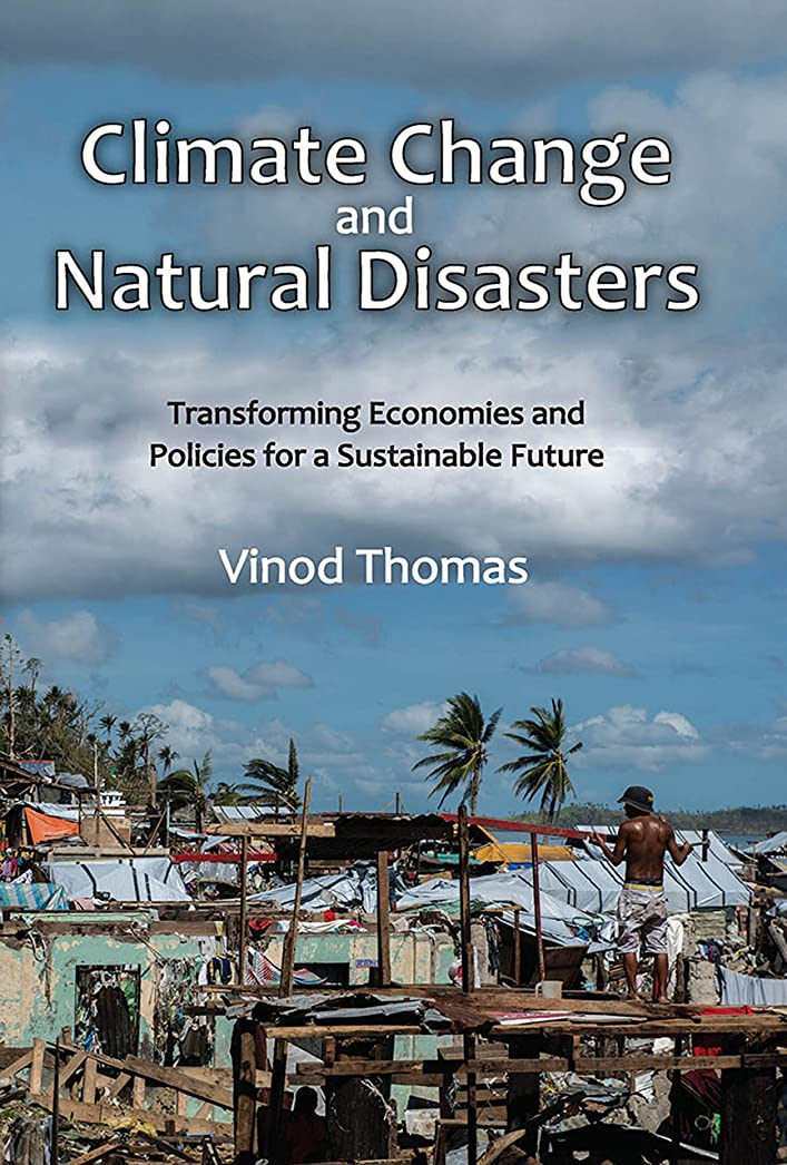 体操フェードこれまでClimate Change and Natural Disasters: Transforming Economies and Policies for a Sustainable Future (English Edition)
