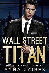 Wall Street Titan Kindle Edition