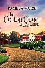 Cotton Queen (Our Mamas Ourselves Book 1)