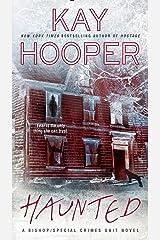 Haunted (A Bishop/SCU Novel Book 15) Kindle Edition