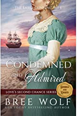 Condemned & Admired: The Earl's Cunning Wife (Love's Second Chance Series: Tales of Damsels & Knights Book 3) Kindle Edition