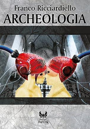 Archeologia (eAvatar Vol. 12)